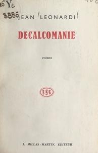 Jean Léonardi et Yves-Gérard Le Dantec - Décalcomanie.