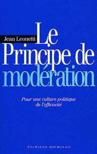 Le principe de modération - Pour une culture politique de lefficacité.pdf