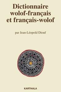 Jean-Léopold Diouf - Dictionnaire wolof-français et français-wolof.