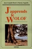 Jean-Léopold Diouf et Marina Yaguello - J'apprends le wolof. 1 CD audio