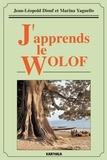 Jean-Léopold Diouf et Marina Yaguello - J'apprends le wolof.