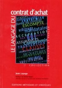 Jean Lepage - Le langage du contrat d'achat.