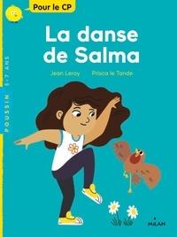 Jean Leroy et Prisca Le Tandé - La danse de Salma.