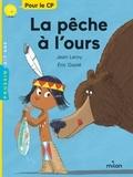 Jean Leroy et Eric Gasté - La pêche à l'ours.