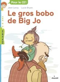 Jean Leroy - Le gros bobo de Big Jo.