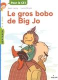 Jean Leroy et Lucie Bryon - Le gros bobo de Big Jo.