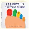 Jean Leroy et Matthieu Maudet - Les orteils n'ont pas de nom.