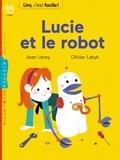 Olivier Latyk et Jean Leroy - Lucie et le robot.