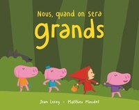 Nous, quand on sera grands - Jean Leroy | Showmesound.org