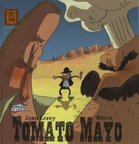 Jean Leroy et  Béren - Tomato Mayo.
