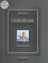 Jean Lescure - Il Trionfo della morte Tome 1 - Il Trionfo della morte.