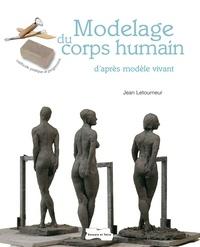 Jean Letourneur - Modelage du corps humain d'après modèle vivant.