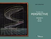 Jean Letourneur - Traité de perspective - Géométrie de la forme.