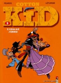 Jean Léturgie et  Pearce - Cotton Kid Tome 3 : Z comme Sorro.