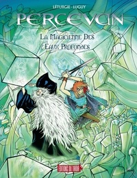 Jean Léturgie et Philippe Luguy - Percevan Tome 16 : La magicienne des eaux profondes.