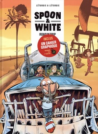 Jean Léturgie et Simon Léturgie - Spoon & White Tome 9 : Road'n'trip - Avec 1 cahier graphique.