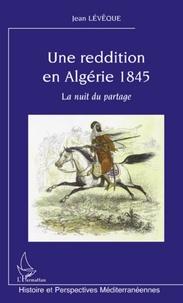 Une reddition en Algérie 1845 - La nuit en partage.pdf