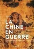 Jean Levi - La Chine en guerre - Vaincre sans ensanglanter la lame (VIIIe-IIIe avant J-C).