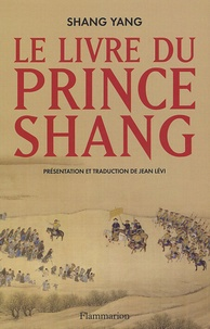 Jean Lévi - Le livre du Prince Shang.