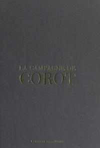 Jean Leymarie - La campagne de Corot.