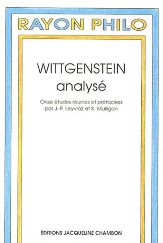 Jean Leyvraz/mulligan - Wittgenstein analysé.