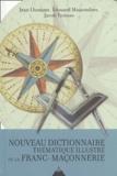 Jean Lhomme - Nouveau dictionnaire thématique illustré de la Franc-Maçonnerie.