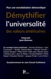 Jean Liberman - Démythifier l'universalité des valeurs américaines.