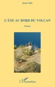 Jean Libis - L'ane au bord du volcan.
