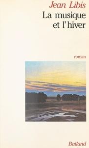 Jean Libis - La Musique et l'hiver.