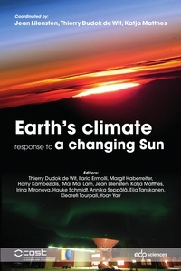 Jean Lilensten - Earth's climate response to a changing Sun - A review of the current understanding by the European research group TOSCA.