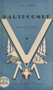 Jean Linel et P.-F. Gastaldi - Hautecombe - Abbaye royale.