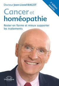 Jean-Lionel Bagot - Cancer et homéopathie - Rester en forme et mieux supporter les traitements.