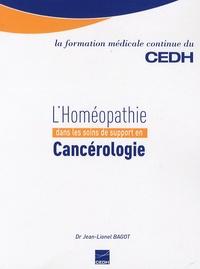 Jean-Lionel Bagot - L'Homéopathie dans les soins de support en Cancérologie.