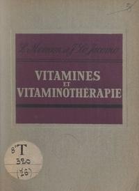 Jean Lo Jacomo et Louis Moinson - Vitamines et vitaminothérapie.