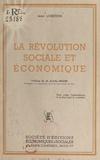 Jean Lobstein et Achille Mestre - La révolution sociale et économique.