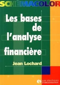 Jean Lochard - Les bases de l'analyse financière.