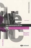 Jean Lohisse - La communication - De la transmission à la relation.