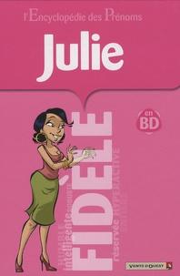Jean-Loïc Bélom et  Gégé - Julie en bandes dessinées.