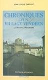 Jean-Loïc Le Quellec - Chroniques d'un village vendéen : Les Magnils-Reigniers.