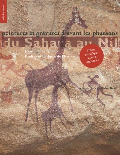 Du Sahara au Nil. Peintures et gravures d'avant les pharaons
