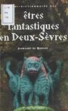 Jean-Loïc Le Quellec - Mini-dictionnaire des êtres fantastiques des Deux-Sèvres.