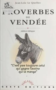 Jean-Loïc Le Quellec - Proverbes de Vendée.