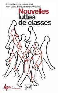 Jean Lojkine et Pierre Cours-Salies - Nouvelles luttes de classes.