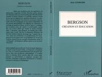 Jean Lombard - Bergson, création et éducation.
