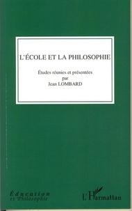 Jean Lombard - L'école et la philosophie.