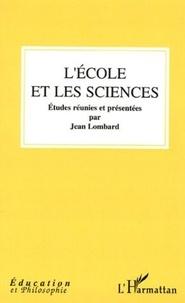 Jean Lombard - L'école et les sciences.