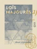 Jean Lombard - Loïs Majourès.