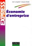 Jean Longatte et Jacques Muller - Économie d'entreprise.