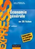 Jean Longatte et Pascal Vanhove - Économie générale - 8e éd. - en 36 fiches.