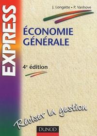 Jean Longatte et Pascal Vanhove - Economie générale.